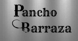 Pancho Barraza – Biografía
