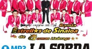 """Banda Estrellas de Sinaloa de Germán Lizárraga imparables con el sencillo """"La Sorda"""""""
