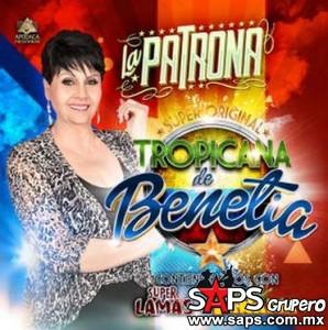"""La Super Original Tropicana de Benetia Presenta el álbum """"LA PATRONA"""""""