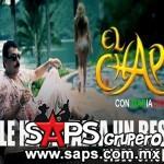 El Chapo de Sinaloa – Le Hace Falta Un Beso