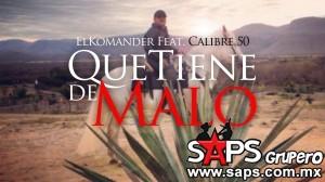 """Calibre 50 y El Komander terminan filmación del video """"Qué Tiene De Malo"""""""