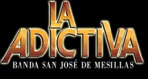 La Adictiva Banda San José De Mesillas – Presentaciones