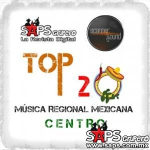 Top 20 de la Música Popular de la zona CENTRO de México por Scanner Sound