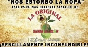 La Original Banda El Limón – Nos Estorbó La Ropa (letra y video oficial)