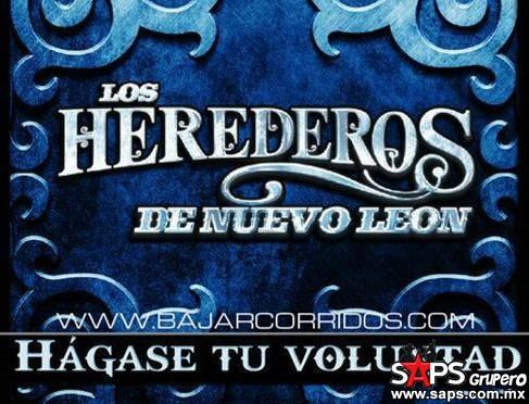 Los Herederos De Nuevo León – Hágase Tu Voluntad