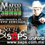 Marco Flores Y Su # 1 Banda Jerez – Soy El Bueno