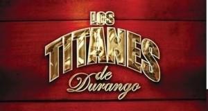 Los Titanes de Durango – Biografía