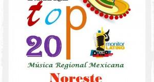 Top 20 de la Música Popular del NORESTE por Monitor Latino del 3 al 9 de Agosto de 2015