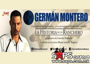 """""""La Historia De Un Ranchero"""" nuevo sencillo para USA de Germán Montero"""