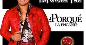 Porque La Engañé – Espinoza Paz (letra y video oficial)