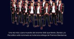 Banda Los Recoditos nominados en la tercera entrega de Premios Bandamax