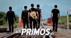 Los Primos MX – Que Serías Tú  (letra y video oficial)