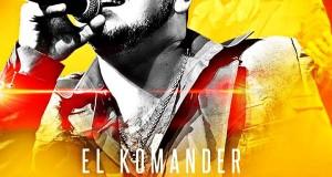 El Papel Cambió – El Komander  (letra y video oficial)