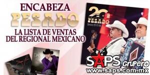 Encabeza Pesado la lista de ventas del regional mexicano