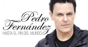"""Pedro Fernández da a conocer su nuevo sencillo """"Hasta El Fin Del Mundo"""""""
