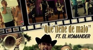 """Hoy estreno del video """"Qué Tiene De Malo"""" de Calibre 50  Ft. El Komander"""