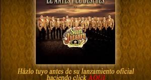 """La Poderosa Banda San Juan ya en pre orden su disco """"EL ANTES Y DESPUÉS"""""""