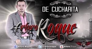 Arturo Roque – De Cucharita (letra y video oficial)