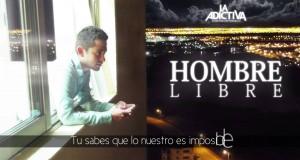 La Adictiva Banda San José De Mesillas – Hombre Libre (letra y video oficial)