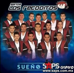 """A partir de hoy conozcan el """"Sueño XXX""""  de Banda Los Recoditos"""