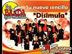 """La Banda Que Manda y su nuevo éxito """"Disimula"""""""