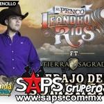 Leandro Ríos – Debajo Del Sombrero Ft. Pancho Uresti  (letra y video oficial)