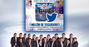 La Arrolladora llega al millón en Twitter