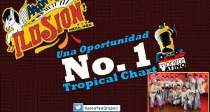 """""""Una Oportunidad"""" de  Aarón y su Grupo Ilusión en 1er. lugar tropical chart Monitor Latino"""