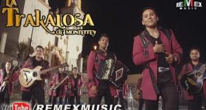 """La Trakalosa De Monterrey estrena hoy el videoclip de """"Broche De Oro"""""""