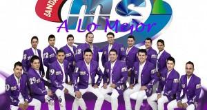 Banda MS – A Lo Mejor (letra y video oficial)