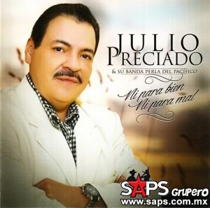 """""""Lloremos Por Ellas"""" es el título del nuevo éxito de Julio Preciado"""