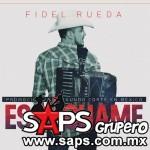 Fidel Rueda - Escuchame  (letra y video oficial)