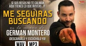 """Germán Montero te dice """"Me Seguirás Buscando"""" en su nuevo sencillo"""