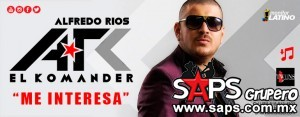 El Komander – Me Interesa (letra y video oficial)