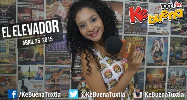 """El Elevador de la Ke Buena 100.1 FM presentado por Citlály Núñez """"La Potranka"""". 25 de Abril de 2015"""