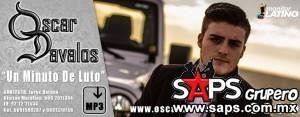 Oscar Davalos – 1 Minuto De Luto (Letra Y Video Oficial)