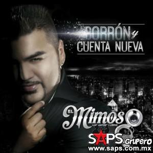 """A la venta en Estados Unidos """"Borrón Y Cuenta Nueva"""" el álbum de El Mimoso"""