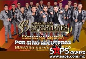 """Banda Los Sebastianes presenta """"Por Si No Recuerdas"""""""