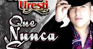 Pancho Uresti – Que Nunca Sepa (Letra Y Video Oficial)