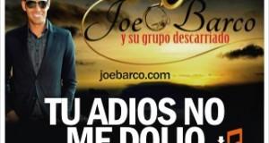 Joe Barco – Tu Adiós No Me Dolió (Letra y Video Oficial )