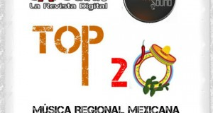 Top 20 de la Música Popular del Norte por Scanner Sound del 13 al 19 de Julio de 2015