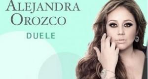 Alejandra Orozco – Duele (Letra y Video Oficial)