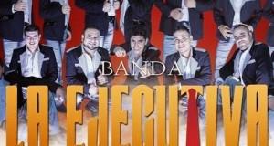 Grabará Banda La Ejecutiva su primer disco en vivo