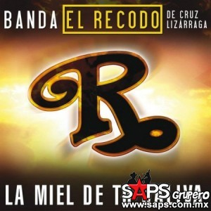"""""""La Miel De Su Saliva"""" es el nuevo sencillo de la Banda El Recodo"""