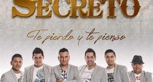 Grupo Secreto – Te Pierdo y Te Pienso (Letra y Video Oficial)