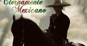 """El Bebeto lanza el disco """"ETERNAMENTE MEXICANO"""""""