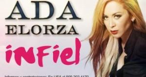 Ada Elorza – Infiel (Letra y Video Oficial)