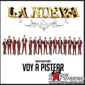 """La Nueva Banda y su nuevo sencillo """"Voy a Pistear"""""""