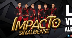 Impacto Sinaloense – La Vida Alegre (Letra y Video Oficial)