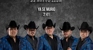 Los Herederos De Nuevo León – Ya Se Murió (Letra y Video Oficial)